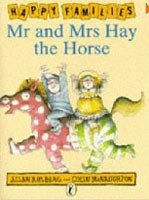 Mr and Mrs Hay the Horse [Happy Families Series] (Ahlberg, A.)