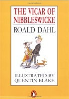 The Vicar of Nibbleswicke (Puffin Books) (Dahl, R.)
