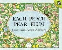 Each Peach Pear Plum (Picture Puffin) (Ahlberg, A. - Ahlberg, J.)