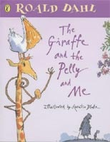 The Giraffe and the Pelly and Me [Illustrated] (Dahl, R. - Blake, Q.)