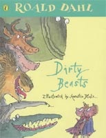 Dirty Beasts (Picture Puffins) (Dahl, R. - Blake, Q.)
