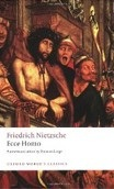 Ecce Homo: How To Become What You Are (Nietzsche, F.)