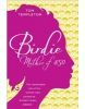 Birdie: Mother of 850 (Templeton, T.)