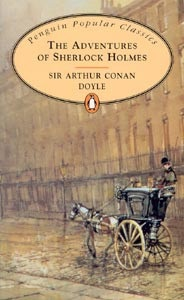 Adventures of Sherlock Holmes (Penguin Popular Classics) (Doyle, A. C.)