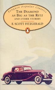 Diamond as Big as the Ritz and other Stories (Penguin Popular Classics) (Fitzgerald, F. S.)