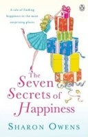 The Seven Secrets of Happiness (Owens, S.)
