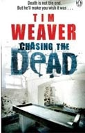 Chasing the Dead (Weaver, T.)
