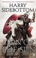 Lion of the Sun (Warrior of Rome 3) (Sidebottom, H.)