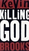Killing God (Brooks, K.)