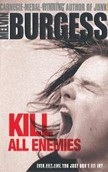 Kill All Enemies (Burgess, M.)