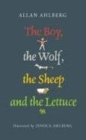 The Boy, the Wolf, the Sheep and the Lettuce (Ahlberg, A.)