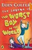 The Legend of the Worst Boy in the World (Colfer, E.)