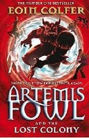 Artemis Fowl and the Lost Colony: 5 (Colfer, E.)