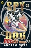 Rocket Rider (Spy Dog) (Cope, A.)