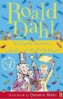 The Complete Adventures of Charlie and Mr Willy Wonka (Dahl, R.)