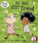 My Best, Best Friend (Charlie and Lola) (Child, L.)