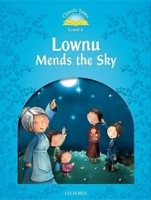 Classic Tales New Edition 1 Lownu Mends the Sky + CD (Arengo, S.)