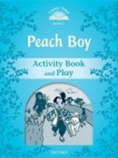Classic Tales New Edition 1 Peach Boy Activity Book (Arengo, S.)