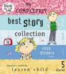 My Completely Best Story Collection (Charlie & Lola) (Child, L.)