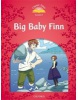 Classic Tales New Edition 2 Big Baby Finn (Arengo, S.)