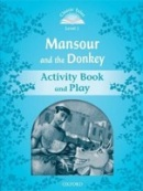 Classic Tales New Edition 1 Mansour and Donkey Activity Book (Arengo, S.)