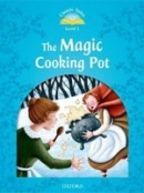 Classic Tales New Edition 1 Magic Cooking Pot + CD (Arengo, S.)