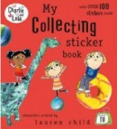 My Collecting Sticker Book (Charlie & Lola) (Child, L.)