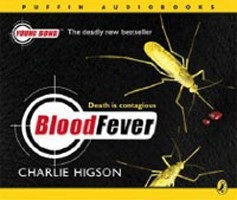 Blood Fever (Young Bond S.) (Higson, Ch.)