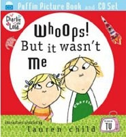 Whoops! But it Wasn't Me (Charlie & Lola) [Audiobook] (Child, L.)