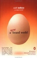 A New Brand World: 8 Principles for Achieving Brand Leadership in the 21st Century (Bedburry, S.)