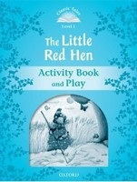 Classic Tales New Edition 1 Little Red Hen Activity Book (Arengo, S.)