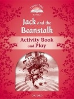 Classic Tales New Edition 2 Jack and Beanstalk Activity Book (Arengo, S.)
