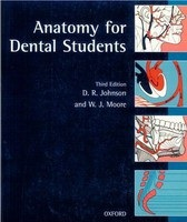 Anatomy for Dental Students (Johnson, D. R. - Moore, W. J.)