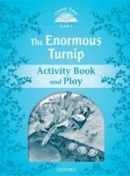 Classic Tales New Edition 1 Enormous Turnip Activity Book (Arengo, S.)