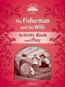 Classic Tales New Edition 2 Fisherman and his Wife Activity Book (Arengo, S.)