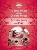 Classic Tales New Edition 2 Town Mouse and Country Mouse Activity Book (Arengo, S.)
