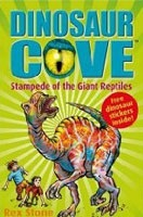 Stampede of the Giant Reptiles (Dinosaur Cove) (Stone, R.)