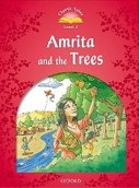 Classic Tales New Edition 2 Amrita and Trees (Arengo, S.)