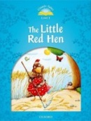 Classic Tales New Edition 1 Little Red Hen + CD (Arengo, S.)