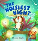 The Noisiest Night + CD (Taylor, T.)