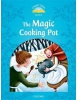 Classic Tales New Edition 1 Magic Cooking Pot Activity Book (Arengo, S.)