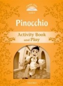 Classic Tales New Edition 5 Pinocchio Activity Book (Arengo, S.)