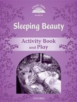 Classic Tales New Edition 4 Sleeping Beauty Activity Book (Arengo, S.)