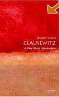 Clausewitz: A Very Short Introduction (Howard, M.)