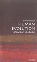 Human Evolution: A Very Short Introduction (Very Short Introductions) (Wood, B,)
