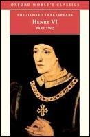 Henry VI, Part 2 (Oxford World's Classics) (Shakespeare, W.)