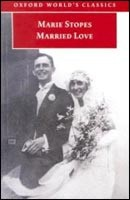 Married Love (Oxford World's Classics) (Stopes, M.)