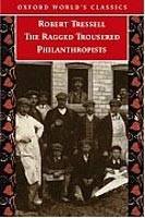 Ragged Trousered Philanthropists (Oxford World's Classics) (Tressell, R.)