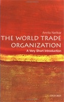 The World Trade Organization: A Very Short Introduction (Very Short Introductions) (Narlikar, A.)