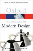 Dictionary of Modern Design (Oxford Paperback Reference) (Woodham, J. M.)